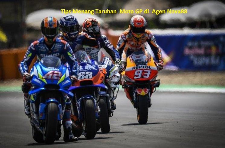 Tips Menang Taruhan Moto GP di Agen Nova88